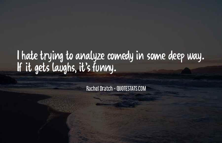 Funny Or Die Quotes #6541