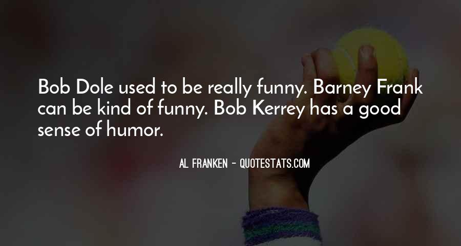 Funny Or Die Quotes #8823