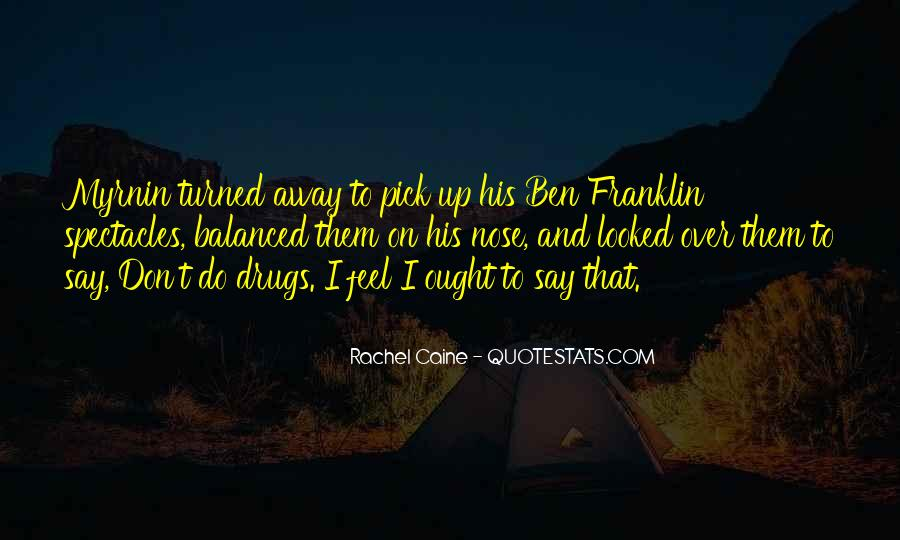 Funny Out Of Town Quotes #1139458