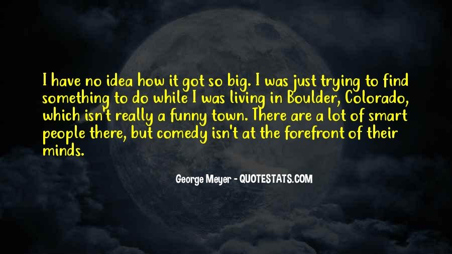 Funny Out Of Town Quotes #751688