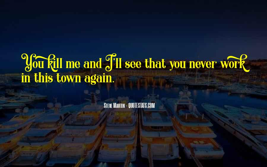 Funny Out Of Town Quotes #768854