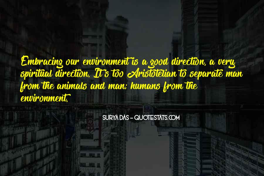 Quotes About Good Environment #106640