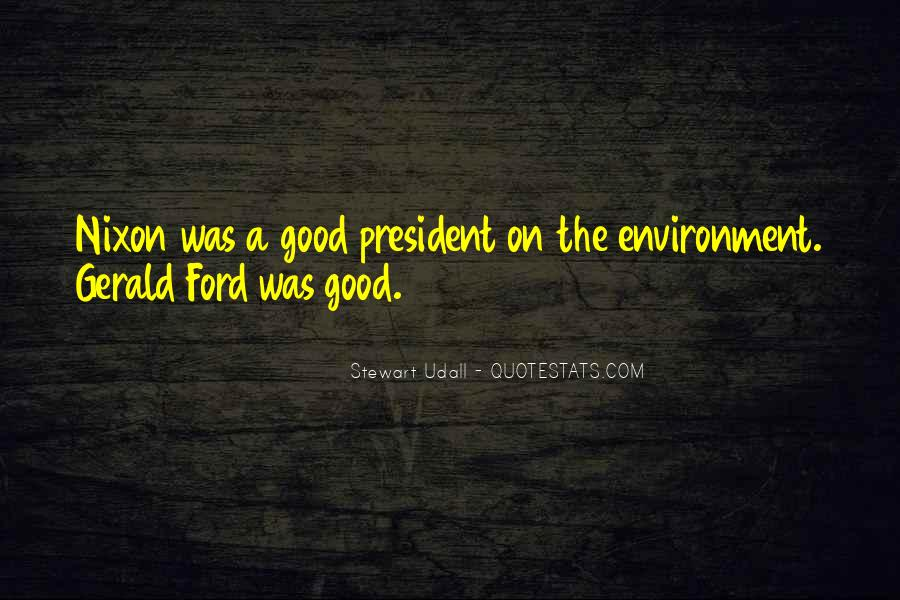 Quotes About Good Environment #1146980