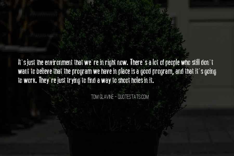 Quotes About Good Environment #116065
