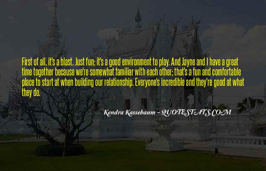 Quotes About Good Environment #153384
