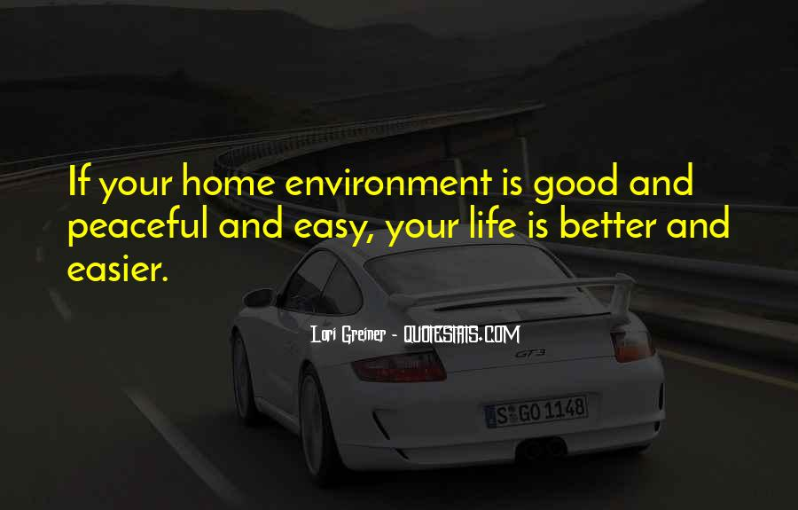 Quotes About Good Environment #170326