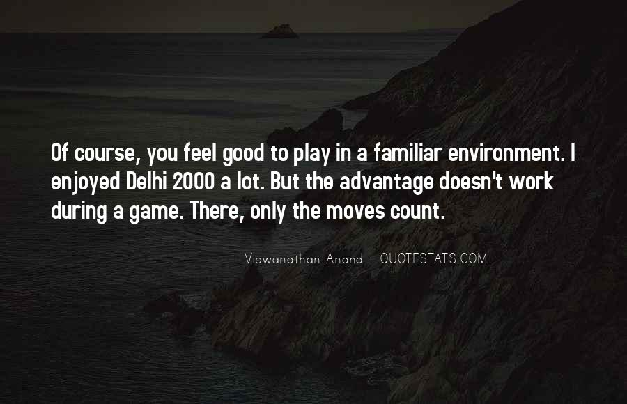 Quotes About Good Environment #278377