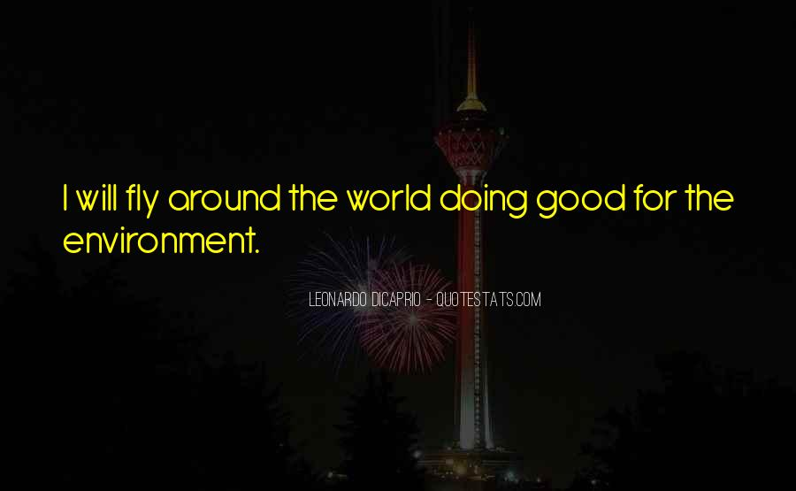 Quotes About Good Environment #539996