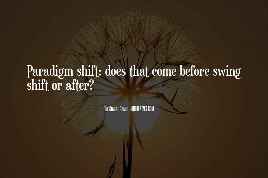 Funny Paradigm Quotes #1769842