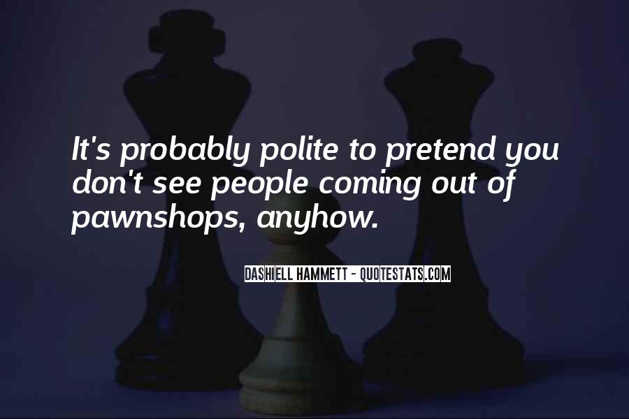 Funny Pawn Shop Quotes #924660