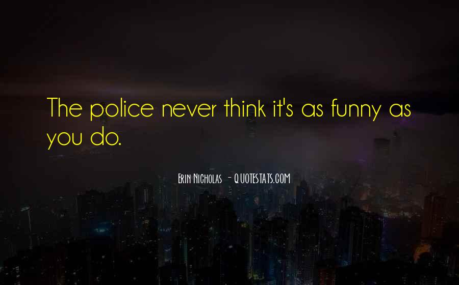 Funny Police Quotes #1773066