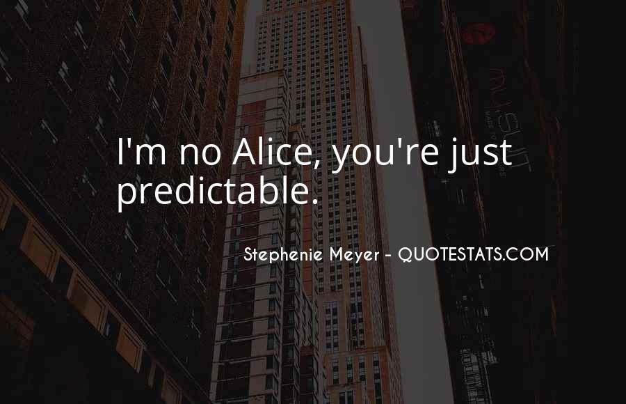 Funny Predictable Quotes #363325