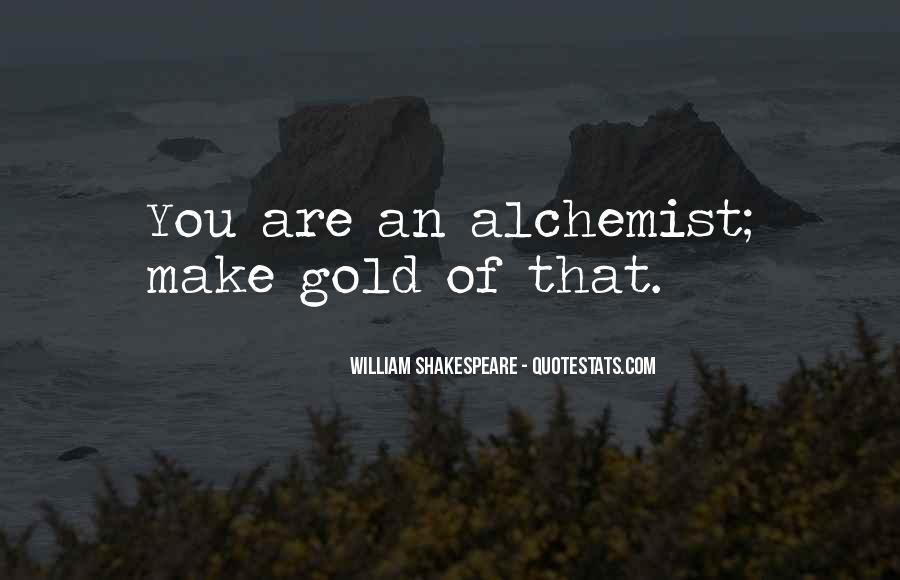 Quotes About Gold In The Alchemist #1695081