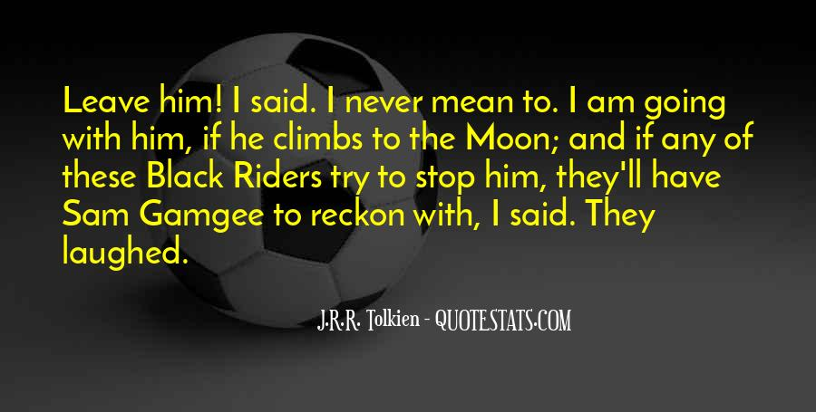 Quotes About Going To The Moon #1015019