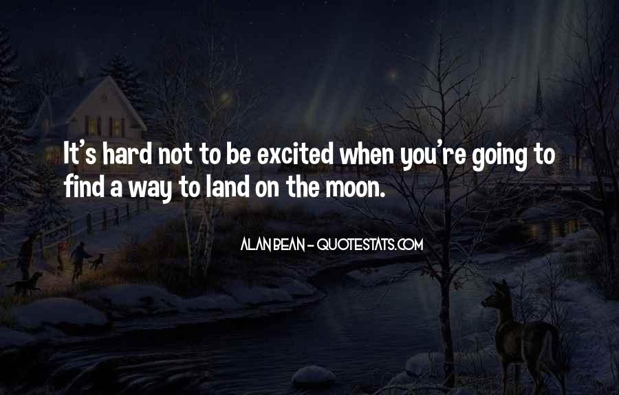 Quotes About Going To The Moon #1119528