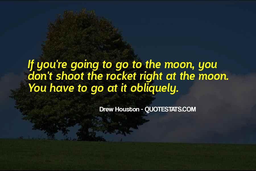 Quotes About Going To The Moon #141433