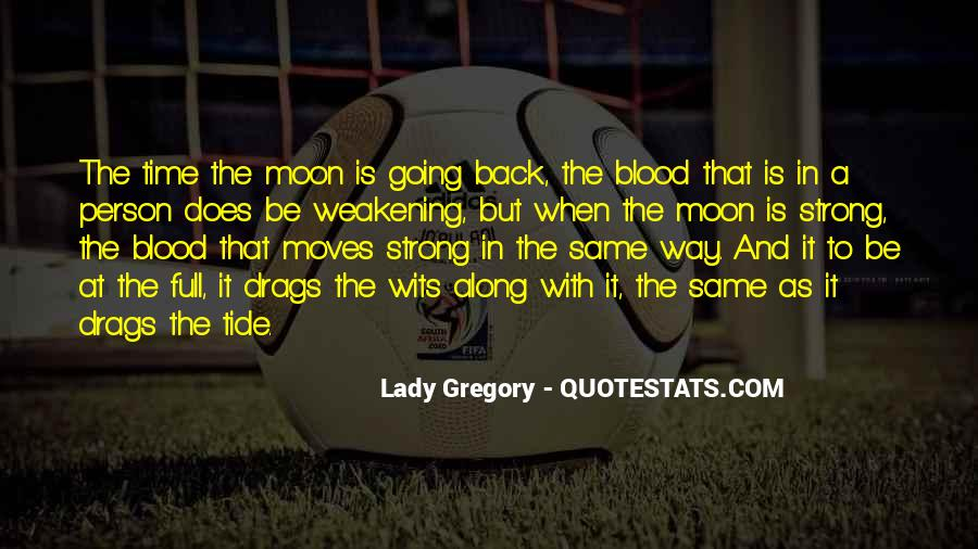 Quotes About Going To The Moon #1615009