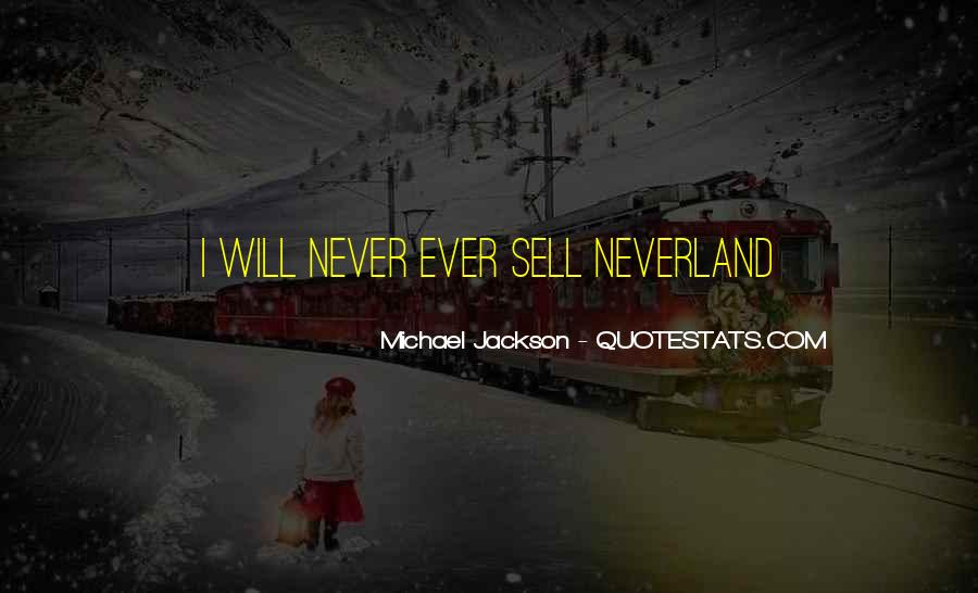 Quotes About Going To Neverland #289892