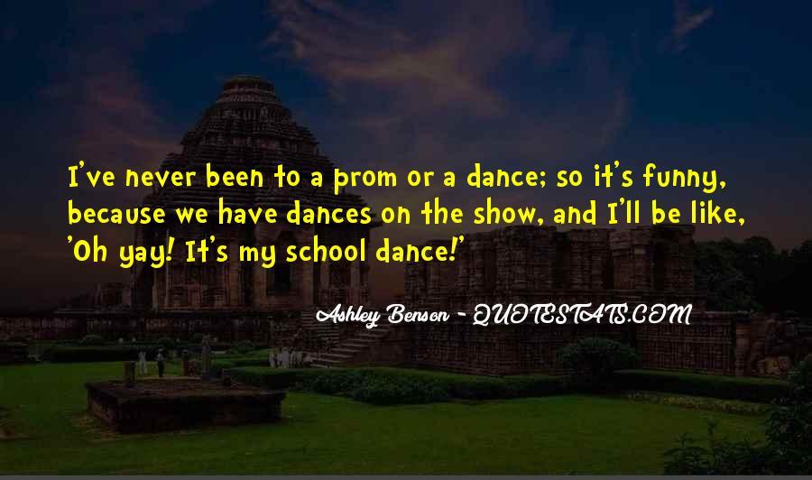 Funny School Dance Quotes #1568415