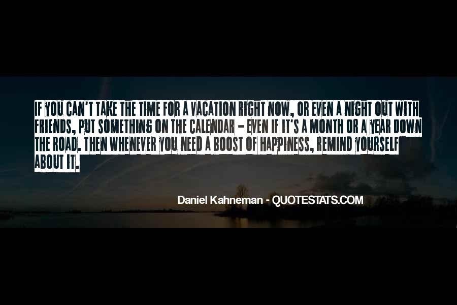 Quotes About Going Down The Right Road #1344860