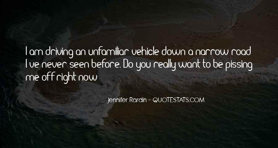 Quotes About Going Down The Right Road #1767188