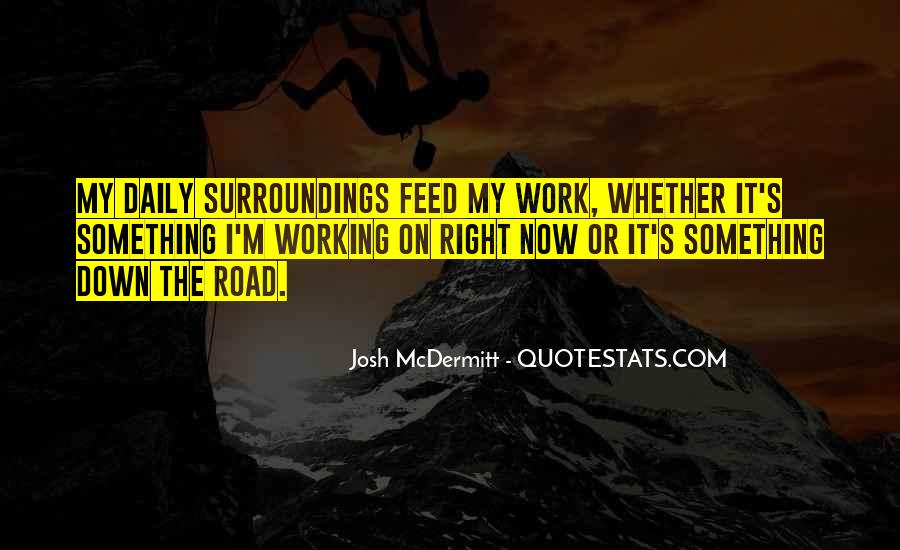 Quotes About Going Down The Right Road #46365