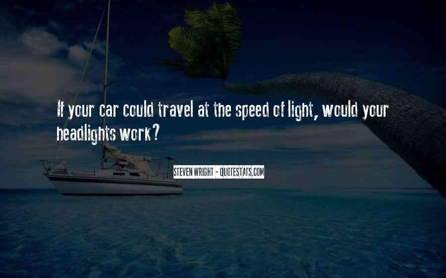 Funny Speed Of Light Quotes #1337383