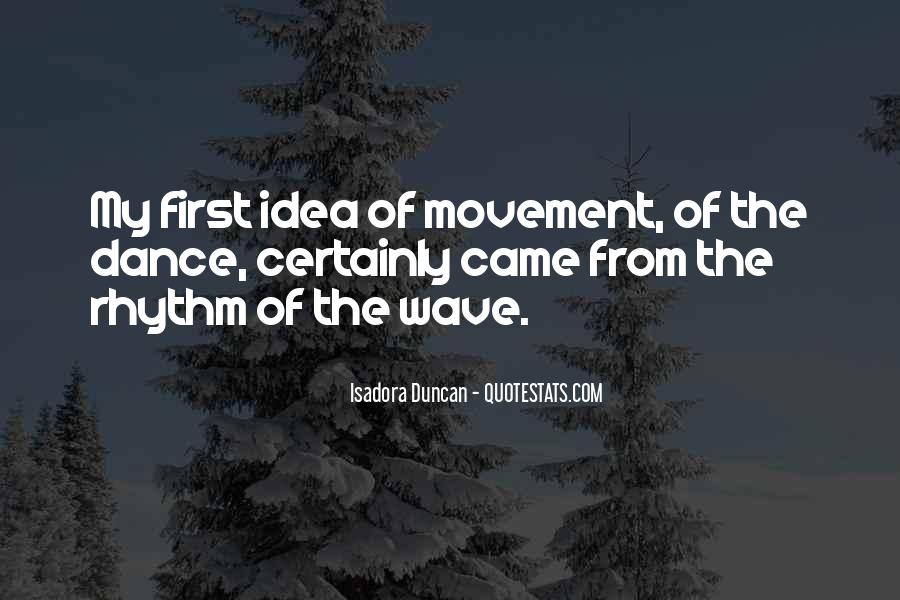 Quotes About The First Dance #1058023