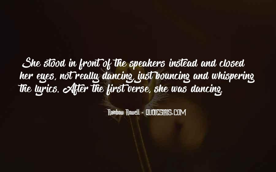Quotes About The First Dance #1251325