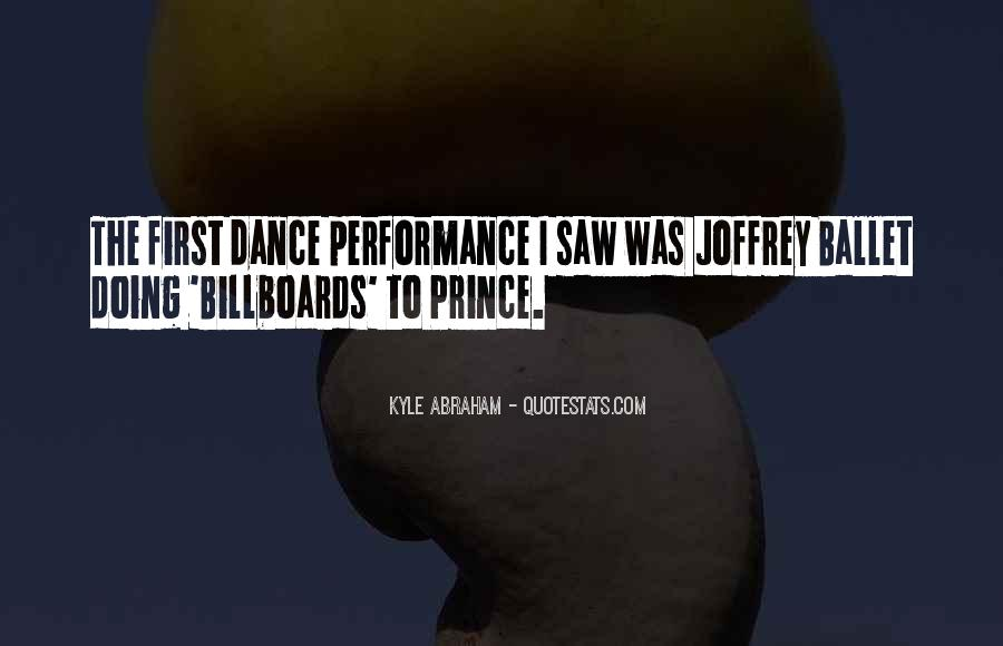Quotes About The First Dance #1535749