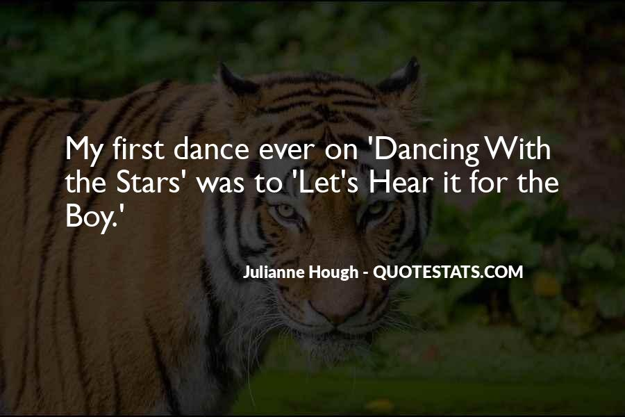 Quotes About The First Dance #1598439