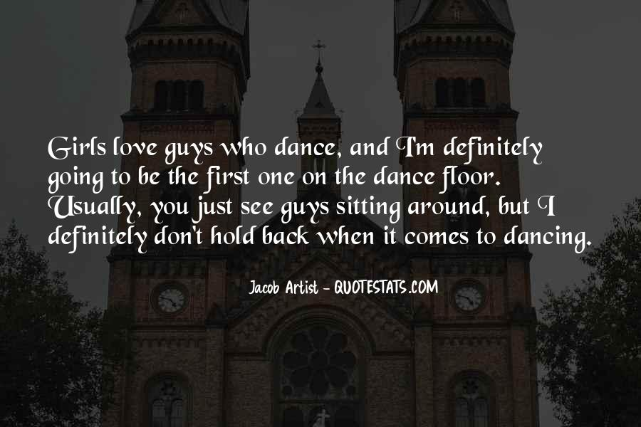 Quotes About The First Dance #271441