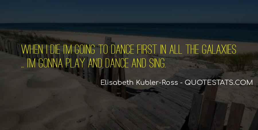Quotes About The First Dance #345602