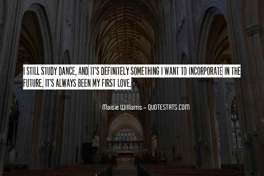 Quotes About The First Dance #513495