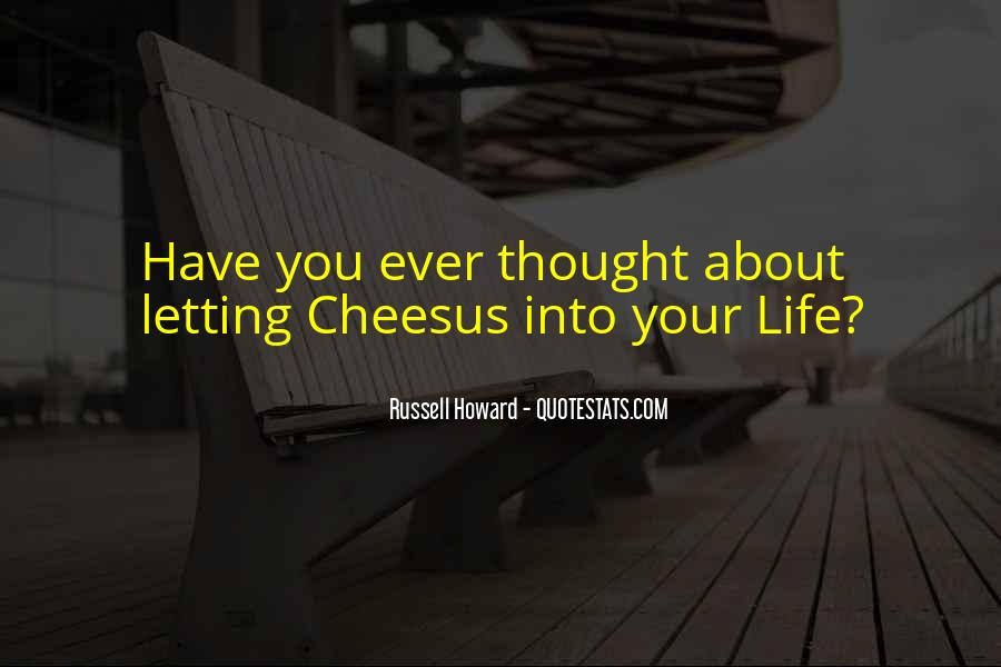Funny Thing About Life Quotes #358900