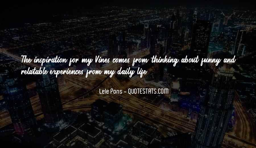 Funny Thing About Life Quotes #487393