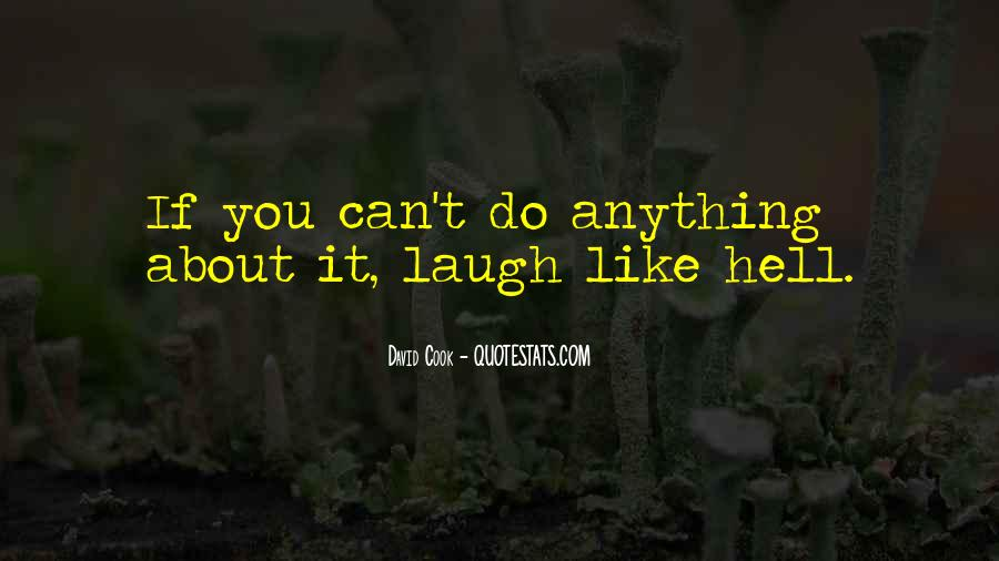 Funny Thing About Life Quotes #534386