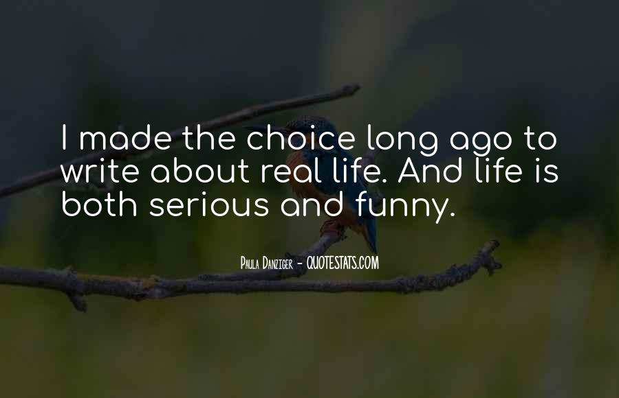 Funny Thing About Life Quotes #89603