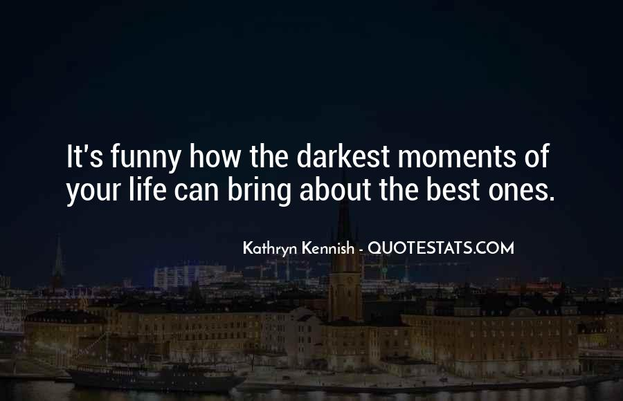 Funny Thing About Life Quotes #979143