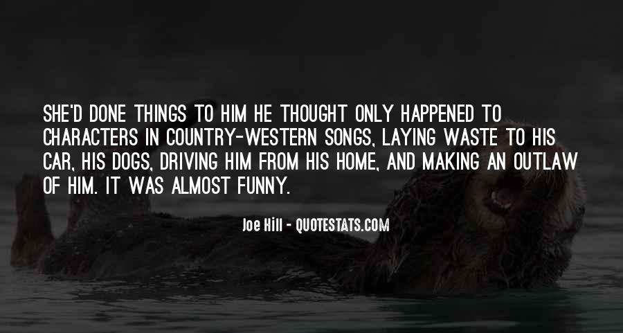 Funny Thing Happened Quotes #104019