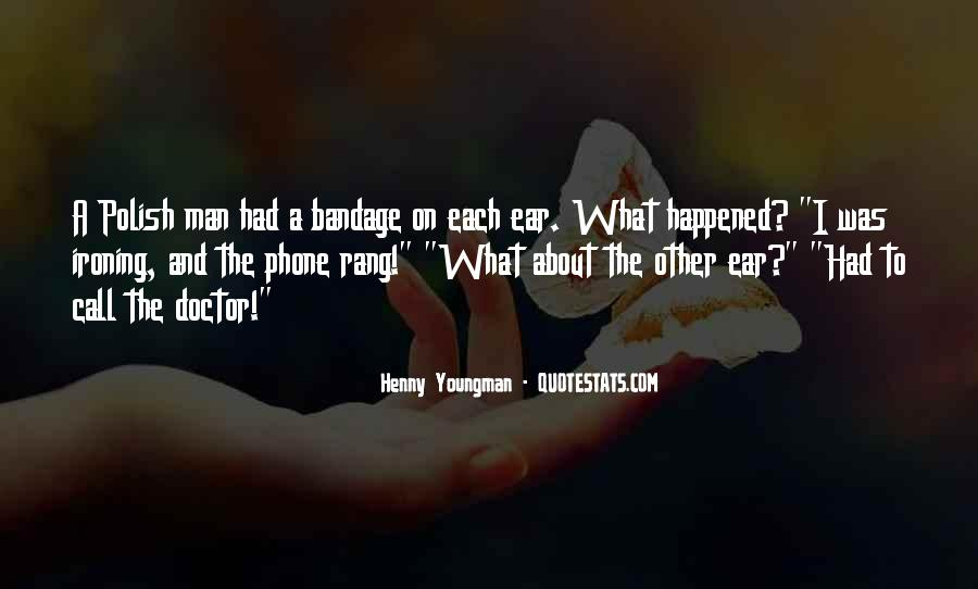 Funny Thing Happened Quotes #188759