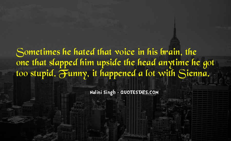 Funny Thing Happened Quotes #211026