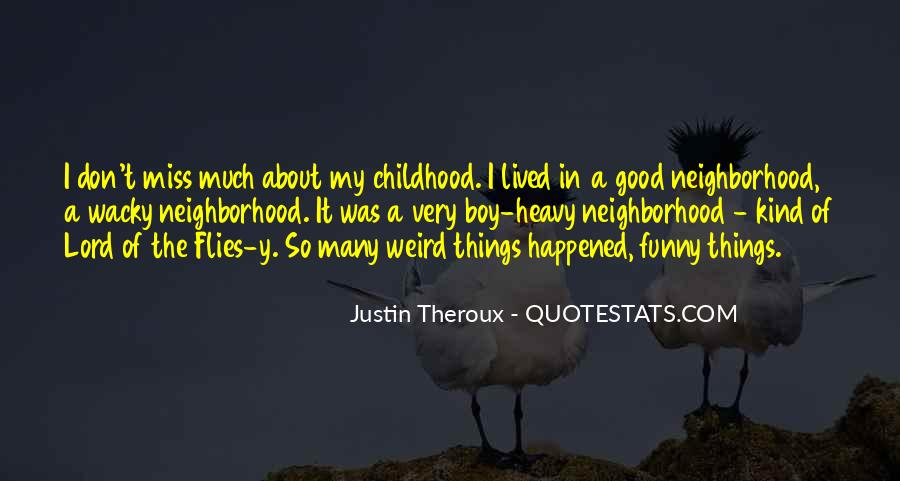 Funny Thing Happened Quotes #243570