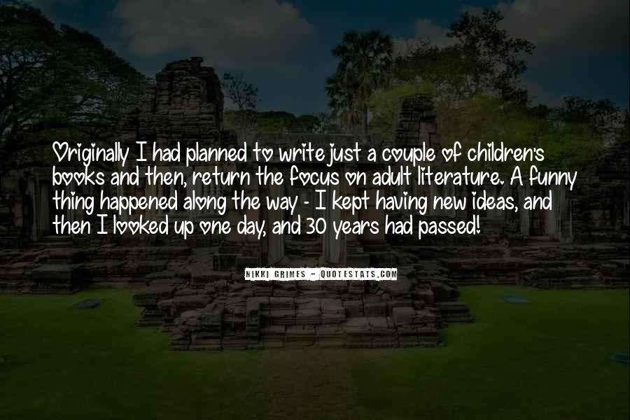 Funny Thing Happened Quotes #430923