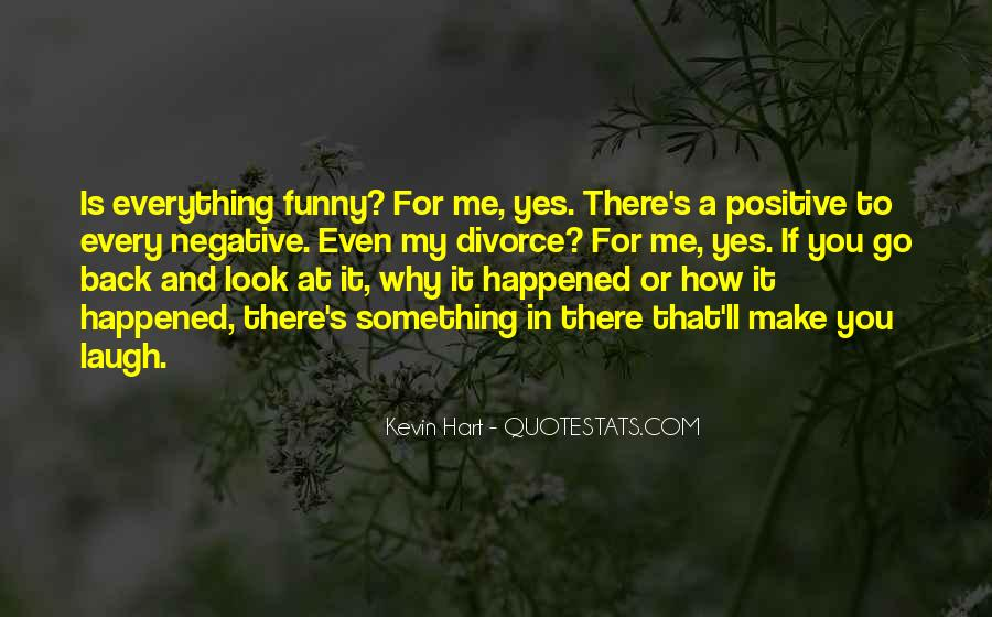 Funny Thing Happened Quotes #43382