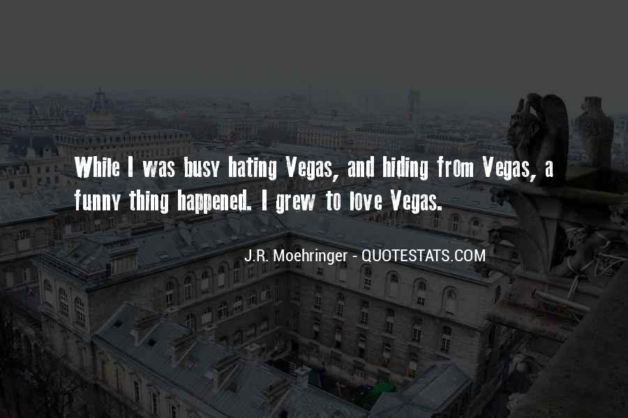 Funny Thing Happened Quotes #472627
