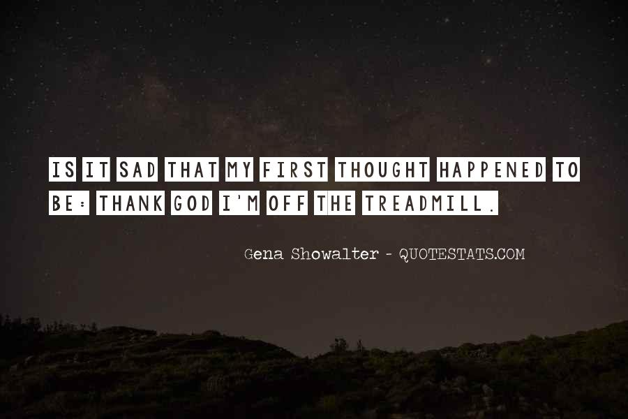 Funny Thing Happened Quotes #512053