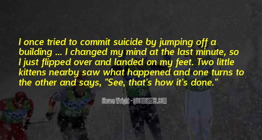 Funny Thing Happened Quotes #895292