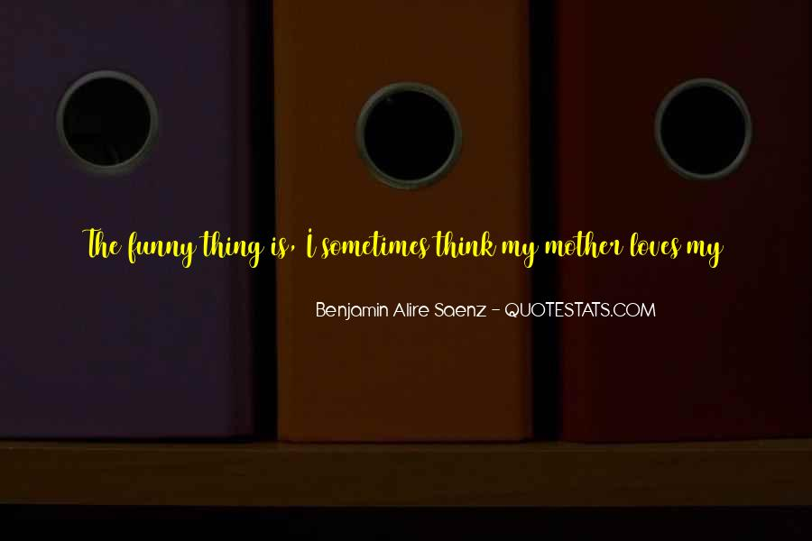 Funny Thing Quotes #187817