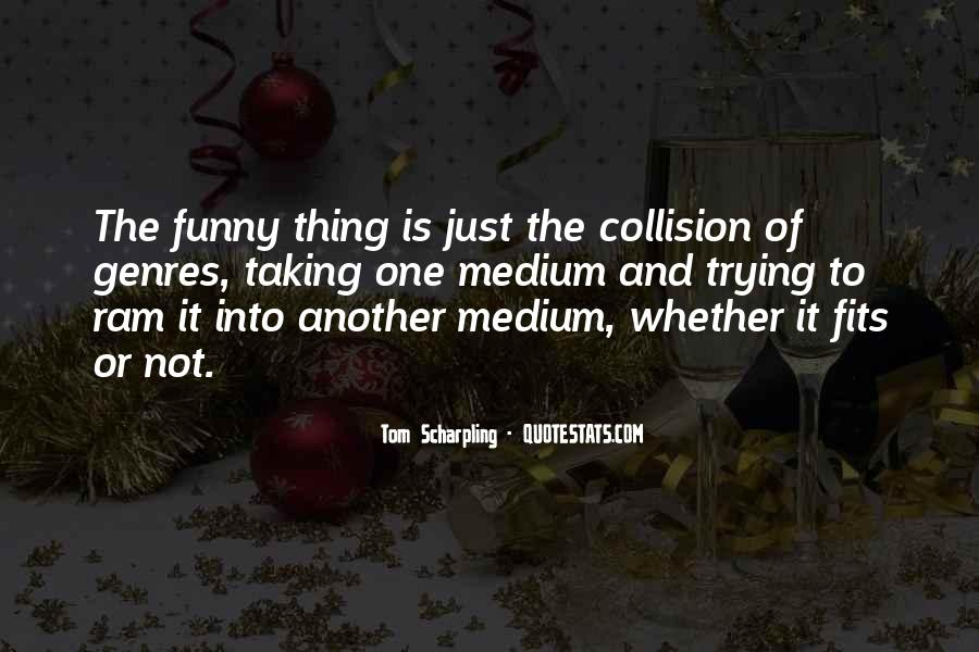 Funny Things And Quotes #32366